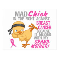 Mad Chick Messed With Grandmother 3 Breast Cancer Postcard