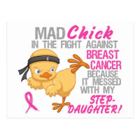 Mad Chick Messed With Stepdaughter 3 Breast Cancer Postcard