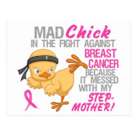 Mad Chick Messed With Stepmother 3 Breast Cancer Postcard