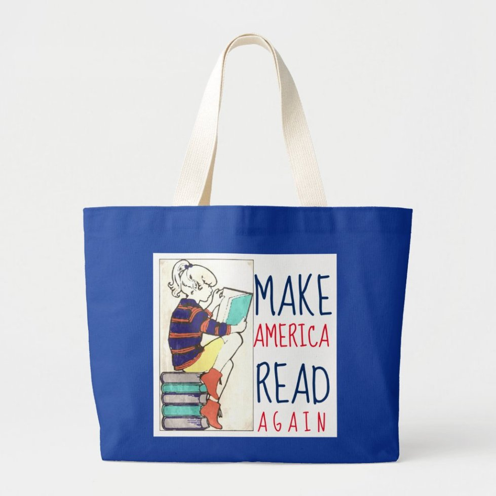 Make America Read Again Literacy Tote Bag