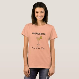 MARGARITA - Soup of the Day T-Shirt