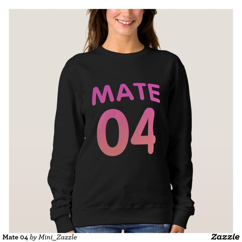 Mate 04 Sweatshirt