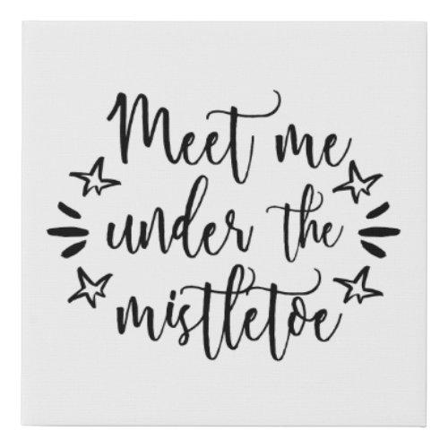 Meet Me Under the Mistletoe Holiday Canvas