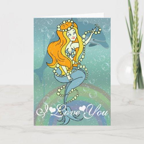 Mermaid Rainbow and Dolphin Design I Love You Card