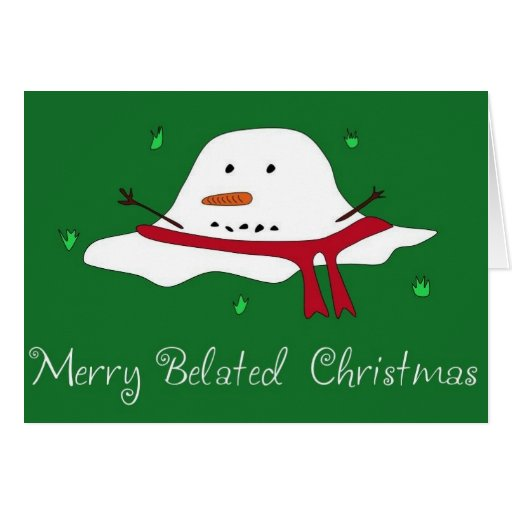 Merry Belated Christmas Card Zazzle