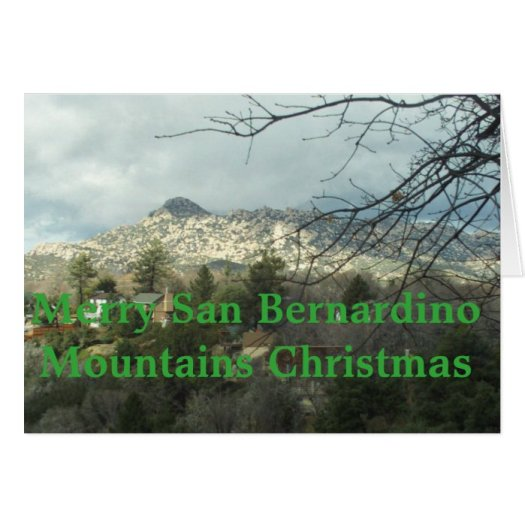 Merry San Bernardino Mountains Christmas Greeting Card