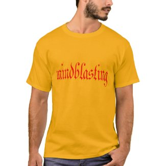 Mindblasting two shirt