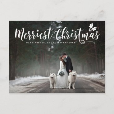 Modern Calligraphy Merriest Christmas Photo Holiday Postcard