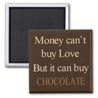 Money Can Buy chocolate - Available at Zazzle