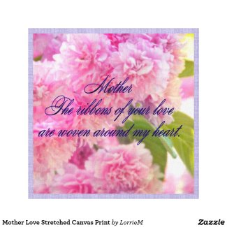 Mother Love Stretched Canvas - floral canvas wall decor