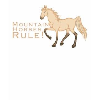 Mountain Horses Rule shirt
