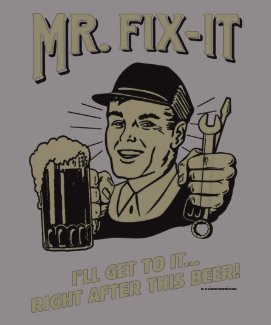 Mr. Fixit: After this Beer T Shirt