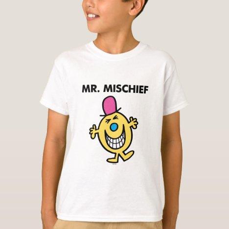 Mr. Mischief | Smiling Gleefully T-Shirt