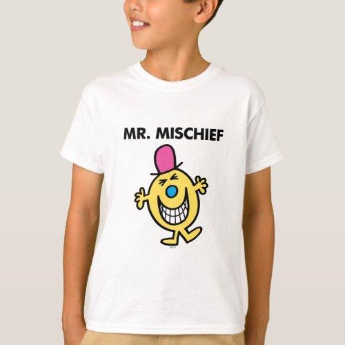 Mr. Mischief   Smiling Gleefully T-Shirt