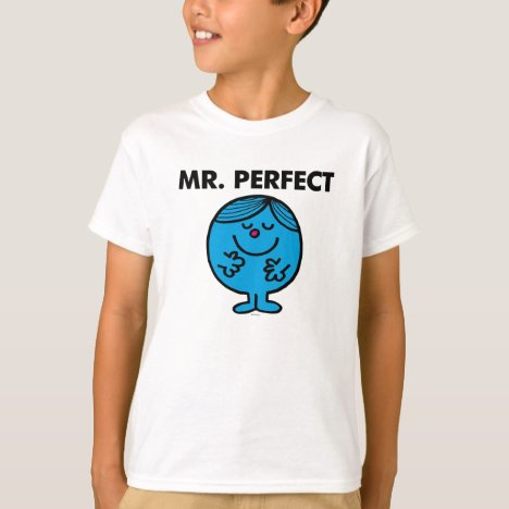 Mr. Perfect | Quietly Content T-Shirt