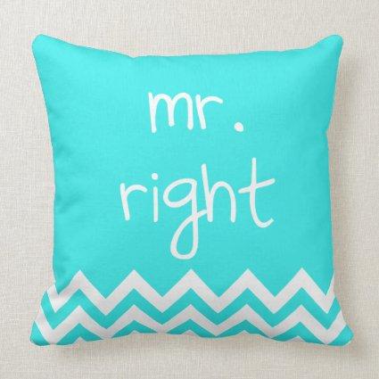 Mr Right Pillows Amp Mrs Always Right Pillows Eatlovepray