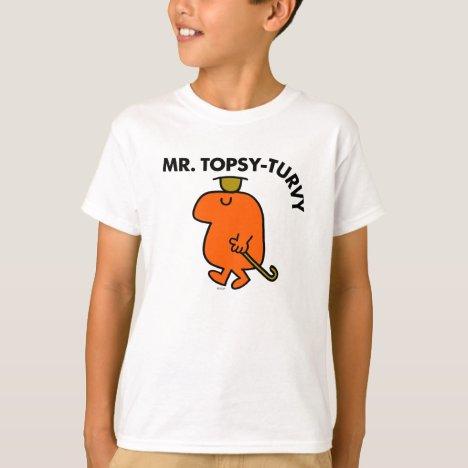 Mr. Topsy-Turvy | Upside Down Hat & Cane T-Shirt
