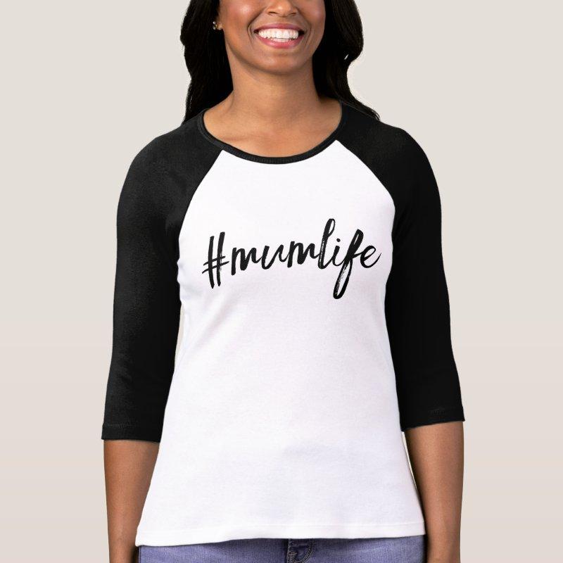 Mum life hashtag tshirt