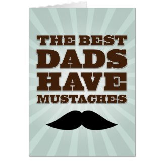 MUSTACHE DAD | FATHER'S DAY CARD