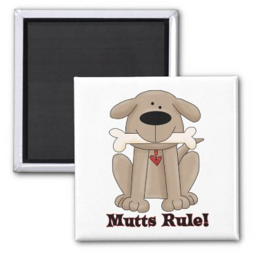 Mutts Rule Magnet