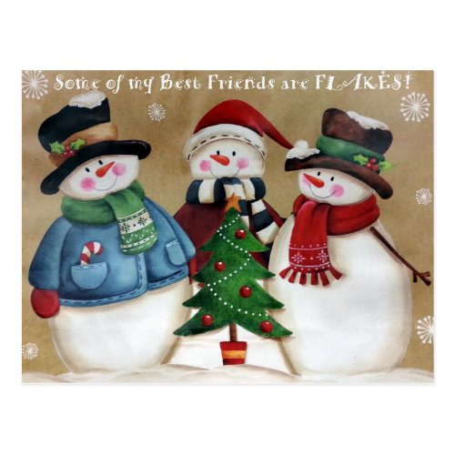 My Best Friends are Flakes Snowmen Postcard