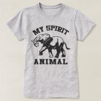 My Spirit animal T-Shirt