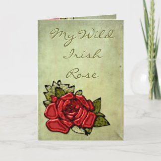 My Wild Irish Rose Card