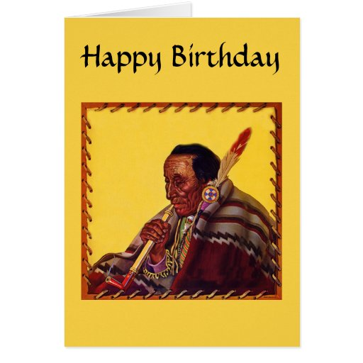 Native American Warrior Peace Pipe Birthday Greeting Card