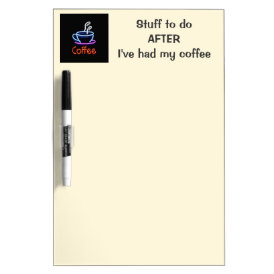 Neon Coffee Sign Dry Erase Board