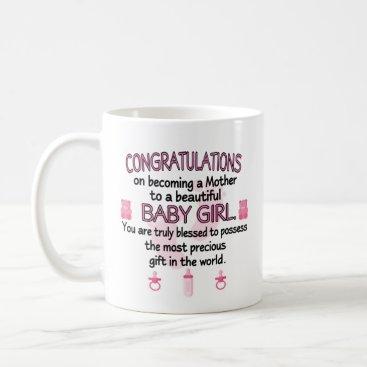 New Mother to A Baby Girl Gift Coffee Mug