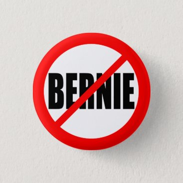 """NO BERNIE"" PINBACK BUTTON"