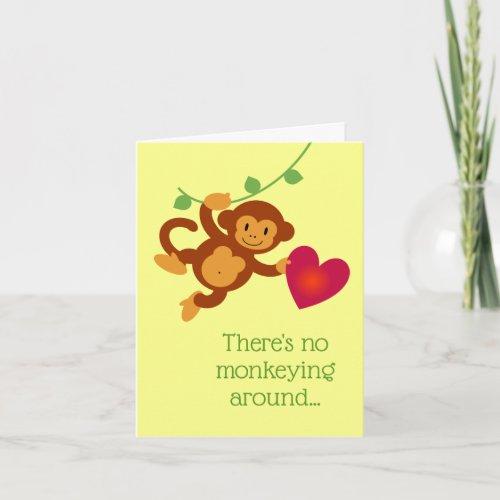 No Monkeying Around Valentine's Card