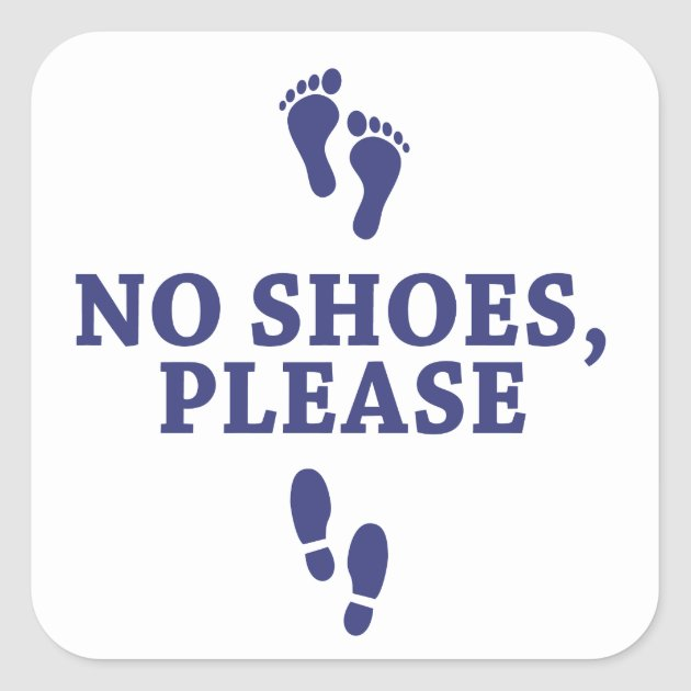 No Shoes Please With Feet Sticker