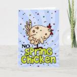 Cute No Spring Chicken Birthday Card