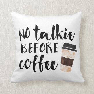 No Talkie Before Coffee Cute Quote