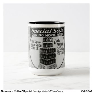 "Nonesuch Coffee ""Special Sale"" Coffee Mug"