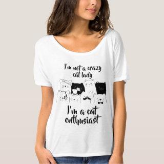 Not A Crazy Cat Lady // Cat Enthusiast T-Shirt