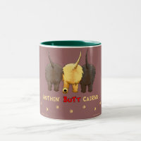 Nothin' Butt Cairns Two-Tone Coffee Mug