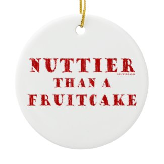 Nuttier Than a Fruitcake ornament
