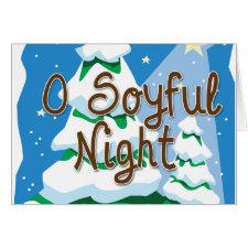 O Soyful Night Greeting Card