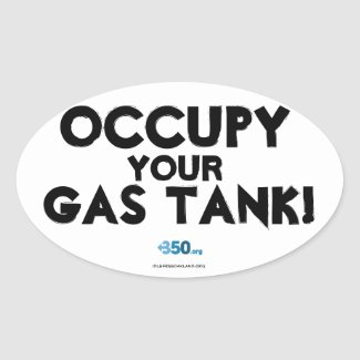 Occupy Your Gas Tank! sticker