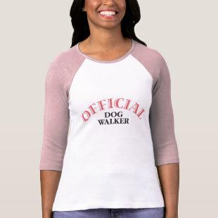 Official Dog Walker - Pink T Shirt