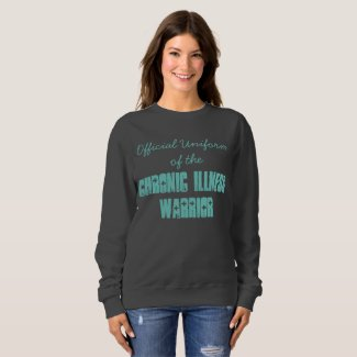 Official Uniform of the Chronic Illness Warrior T Shirt