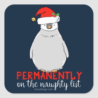On The Naughty List Penguin Square Sticker