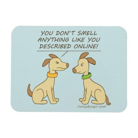 Online Dating Dog Humor Magnet