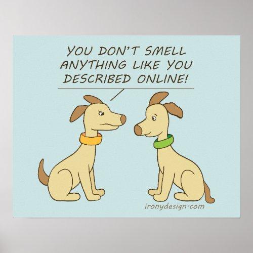 Online Dating Dog Humor Poster