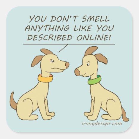 Online Dating Dog Humor Square Sticker