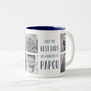 Only the Best Dads Get Promoted to Papou Photo Two-Tone Coffee Mug