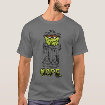 Oscar the Grouch - Nope. T-Shirt