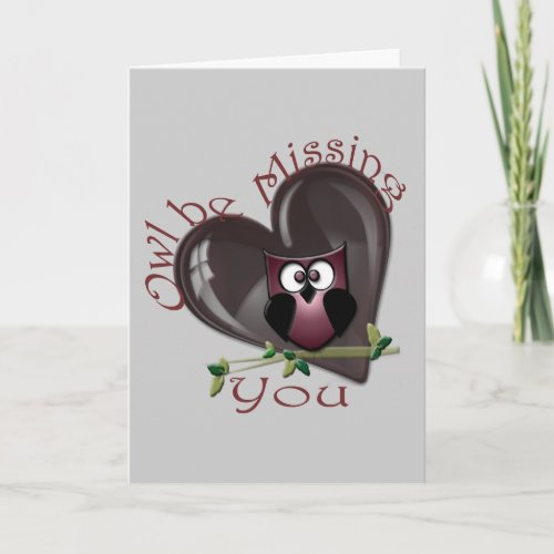 Owl be Missing You Card